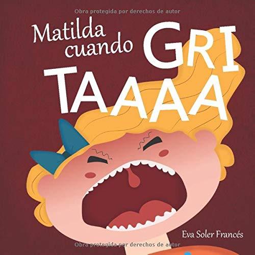 MATILDA CUANDO GRITAAAA