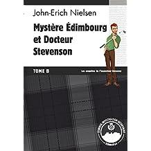 Mystère Edimbourg et Docteur Stevenson: Tome B (Les enquêtes de l'inspecteur Sweeney t. 14)