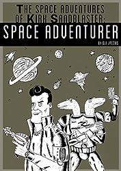 Kirk Sandblaster: Space Adventurer
