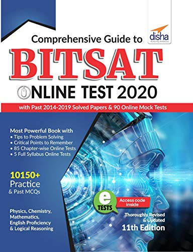 Comprehensive Guide to BITSAT Online Test 2020 with Past 2014-2019 Solved Papers & 90 Online Mock Tests 11th edition
