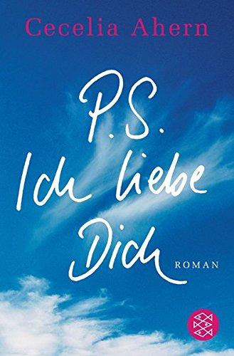 Buchcover P.S. Ich liebe Dich: Roman