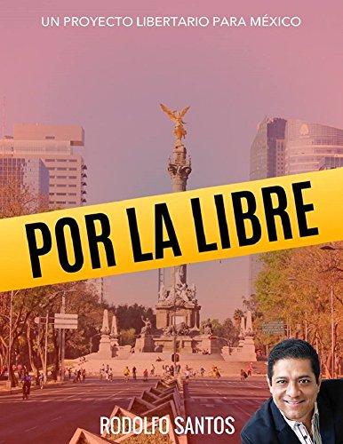 Por La Libre por Rodolfo Santos