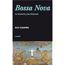 Bossa Nova. La historia y las historias (Noema nº 48)