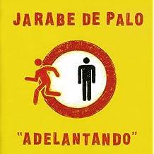 Adelantando by Jarabe De Palo (2007-07-23)