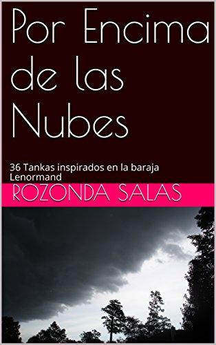Por Encima de las Nubes: 36 Tankas inspirados en la baraja Lenormand