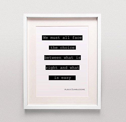 We debe todos los ante la posibilidad de elegir entre lo correcto y lo que es fácil/Albus Dumbledore Quote Póster/Harry Potter Movie Quote/diseño moderno en blanco y negro/Harry Potter cita quote/pensamiento positivo/Dumbledore impresión/Inspirational Quo