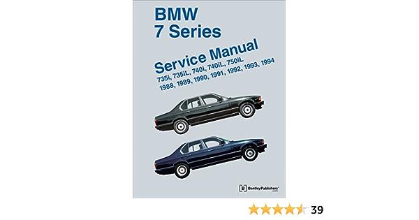 bmw 7 series (e32) service manual: 735i, 735il, 740i, 740il, 750il: 1988,  1989, 1990, 1991, 1992, 1993, 1994: 735i, 735l, 7401, 740il & 750il:  amazon.co.uk: bentley publishers, bentley publishers: 9780837616193: books  amazon.co.uk