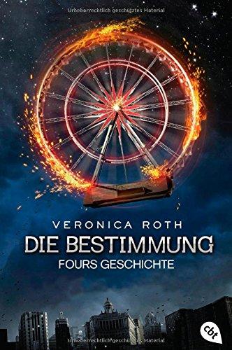 Buchseite und Rezensionen zu 'Die Bestimmung - Fours Geschichte' von Veronica Roth