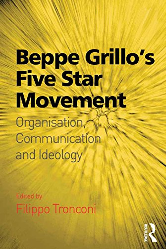 Beppe Grillo's Five Star Movement: Organisation, Communication and Ideology (English Edition) por Filippo Tronconi