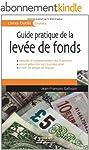 Guide pratique de la lev�e de fonds