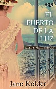 El Puerto de la Luz par Jane Kelder