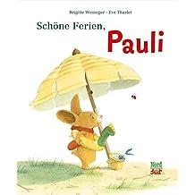 Schöne Ferien, Pauli