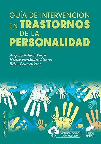 Guía De Intervención En Trastornos De La Personalidad: 21 (Psicología)