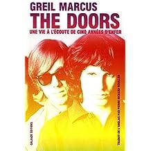 The Doors - Une vie à l'écoute de cinq années d'enfer