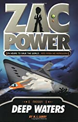 Zac Power #2: Deep Waters: 24 Hours to Save the World ... and Finish His Homework