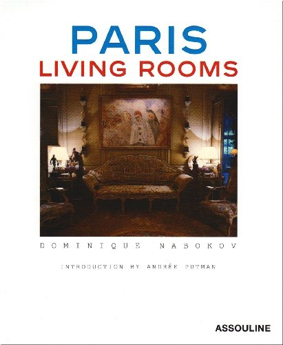 PARIS LIVING ROOMS -ANGLAIS par DOMINIQUE NABOKOV