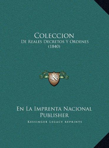Coleccion: de Reales Decretos y Ordenes (1840)