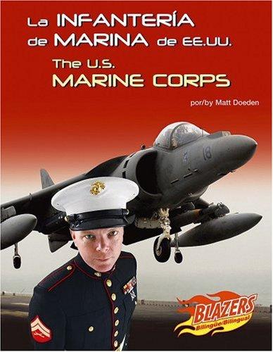 La Infanteria de Marina de Ee.Uu. (Blazers Bilingual) por Matt Doeden