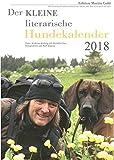 Der KLEINE literarische Hundekalender 2018: Literarischer Monatskalender
