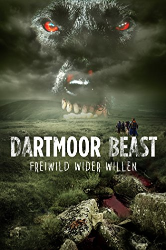 Dartmoor Beast - Freiwild wider Willen
