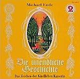Die unendliche Geschichte - CDs: Die unendliche Geschichte Folge 2. Das Zeichen der Kindlichen Kaiserin
