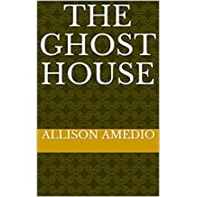 The Ghost House (English Edition)