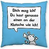 """Sheepworld 42794 Baumwollkissen """"Dich mag ich! Du hast genauso einen an der Klatsche wie ich!"""", 40 cm x 40 cm, hellblau"""