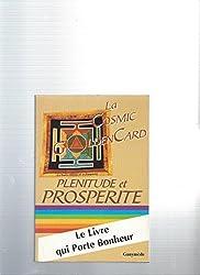 LA COSMIC GOLDEN CARD. Plénitude et propérité