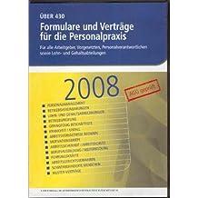 Formulare und Verträge für die Personalpraxis: Für alle Arbeitgeber, Vorgesetzten, Personalverantwortlichen sowie Lohn- und Gehaltsabteilungen