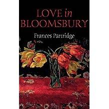 Love in Bloomsbury by Frances Partridge (2014-03-30)