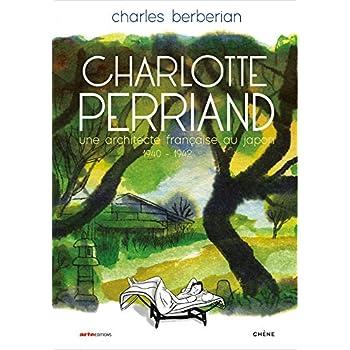 Charlotte Perriand: Une architecte française au Japon (1940-1942)