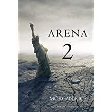Arena 2 (Book #2 in the Survival Trilogy) (English Edition)