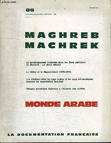 Maghreb Machrek, monde arabe n° 84 : L'Algérie est-elle surpeuplée ? - Le Maroc et le droit de la mer - Nomades et semi-nomades du Sud-Tunisien
