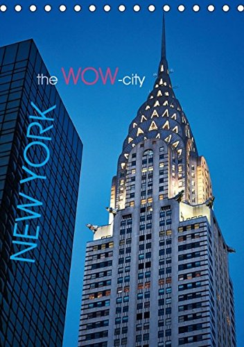 New York the Wow City Tischkalender por Moser Images  Michae