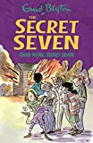Good Work, Secret Seven: Book 6