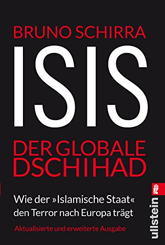"""ISIS - Der globale Dschihad: Wie der """"Islamische Staat"""" den Terror nach Europa trägt"""