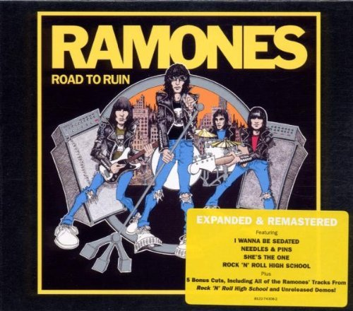 Road To Ruin: Expanded and Remastered by Ramones (2005-06-06)