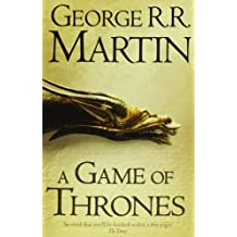 By George R. R. Martin A Game of Thrones (Reissue) (A Song of Ice and Fire, Book 1)