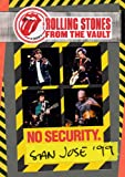 From The Vaults: No Security - San Jose 1999 [Import anglais]