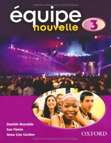Équipe nouvelle: Part 3: Students' Book
