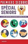 Premiers secours - Spécial seniors par Chaspoul