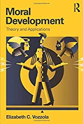 Moral Development: Theory and Applications by Elizabeth C. Vozzola (2014-03-14)