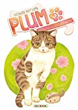 Plum, un amour de chat T3