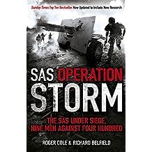 SAS Operation Storm: Nine men against four hundred