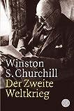 Der Zweite Weltkrieg - Winston S. Churchill
