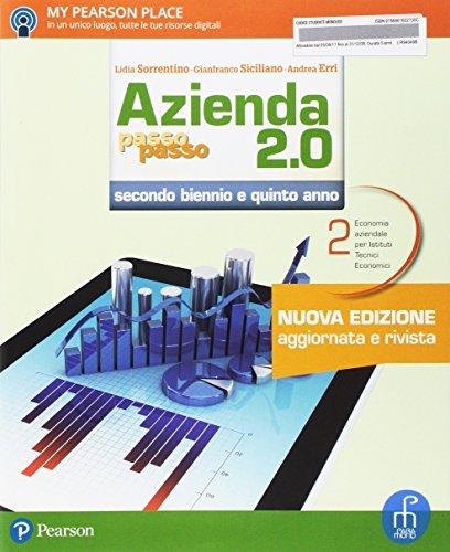 Azienda passo passo 2.0. Per le Scuole superiori. Con e-book. Con espansione online