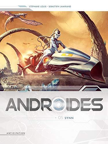 Androïdes 05 - Synn par Sebastien Lamirand