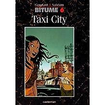 Bitume N°6 - Taxi city