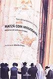 Scarica Libro Matza com Moussaka Historias de Judeus e Gregos Em Portuguese do Brasil (PDF,EPUB,MOBI) Online Italiano Gratis