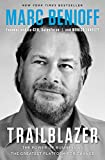 Trailblazer: The Power of Business as the Greatest Platform for Change